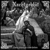 "Nachtgeblüt ‎""Dying Echoes Of A Past Forlorn"" tape"