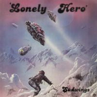 "Sadwings ""Lonely Hero"" LP"