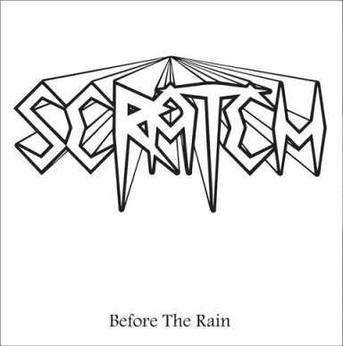 "Scratch ""Before the Rain"" LP"