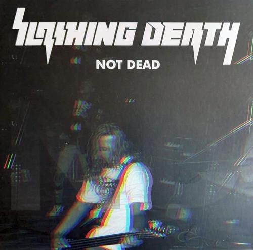 "Slashing Death ""Not Dead"" LP"