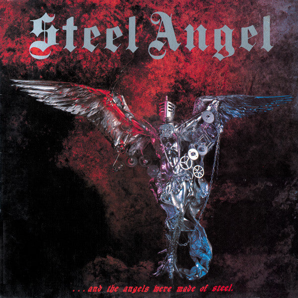 "Steel Angel ""...and the Angels Were Made of Steel"" LP"