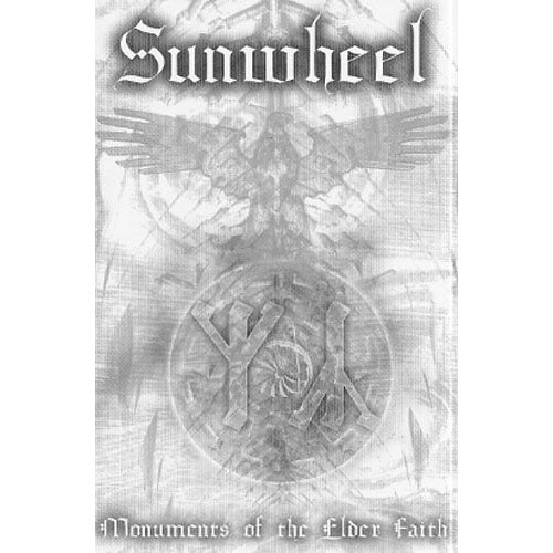 "Sunwheel ""Monuments Of The Elder Faith"" tape"
