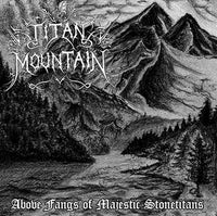 "Titan Mountain ""Above Fangs of Majestic Stonetitans"" CD"