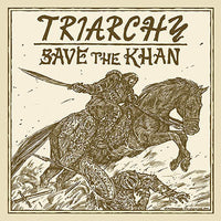 "Triarchy ""Save the Khan"" LP + 7"""
