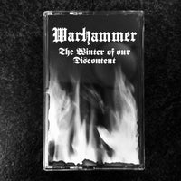 "Warhammer ‎""The Winter Of Our Discontent"" tape"