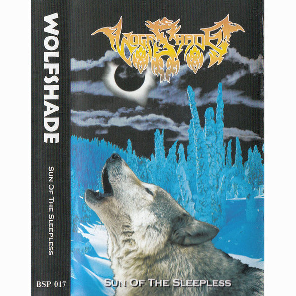 "Wolfshade ""Sun Of The Sleepless"" tape"