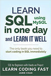 SQL: Learn SQL (using MySQL) in One Day and Learn It Well. SQL for Beginners with Hands-on Project. (Learn Coding Fast with Hands-On Project) PDF eBook