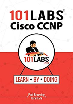 101 Labs - Cisco CCNP: Hands-on Practical Labs for the SWITCH, ROUTE and TSHOOT Exams PDF eBook