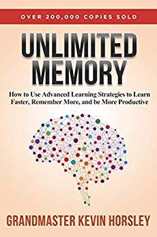 Unlimited Memory: How to Use Advanced Learning Strategies to Learn Faster, Remember More and be More Productive PDF eBook