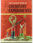 The Golden Book of Chemistry Experiments: How to Set up a Home Laboratory PDF eBook