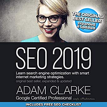 SEO 2019: Learn Search Engine Optimization with Smart Internet Marketing Strategies PDF eBook