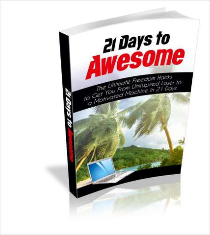 The Ultimate Freedom Hacks 21 Days To Awesome PDF eBook