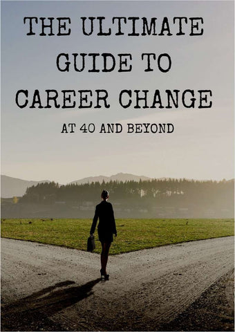 The Ultimate Guide to Career Change at 40 and Beyond PDF eBook