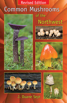Common Mushrooms of the Northwest