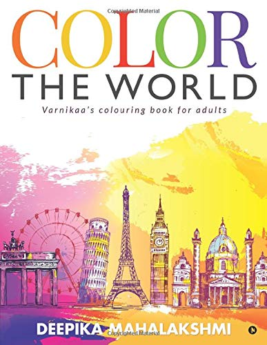 Color the World : Varnikaa's colouring book for adults