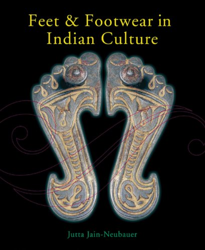 Feet and Footwear in Indian Culture