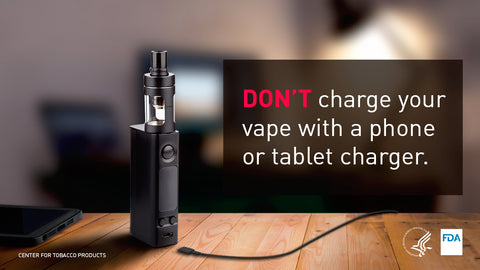 You should use the charger your VAPE comes with or use an external Vape Battery charger