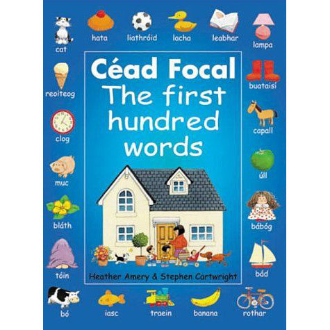 Cead Focal: The First Hundred Irish Words