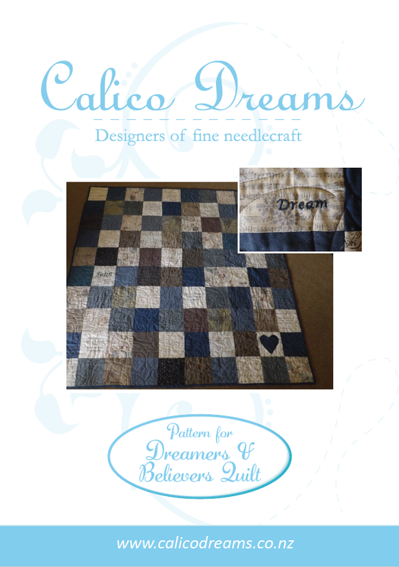 CALICO DESIGNS Dreamer & Believers Quilt PDF Pattern