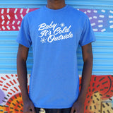 Baby It's Cold Outside T-Shirt (Mens) - Queen Bunnybee's Gifts