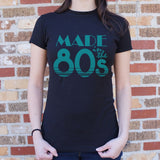 Made In The 80s T-Shirt (Ladies) - Queen Bunnybee's Gifts