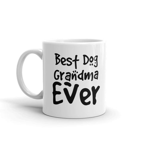 Best Dog Grandma Ever Coffee Mug - Queen Bunnybee's Gifts