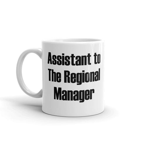 Assistant to the Regional Manager Coffee Mug - Queen Bunnybee's Gifts