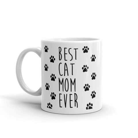 Best Cat Mom Ever Coffee Mug - Queen Bunnybee's Gifts