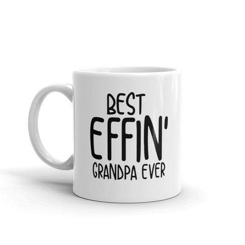 Best Effin' Grandpa Ever Coffee Mug - Queen Bunnybee's Gifts