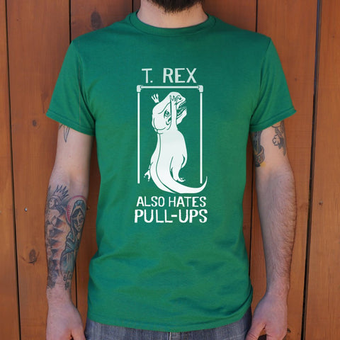 T.Rex Also Hate Pull Ups T-Shirt (Mens) - Queen Bunnybee's Gifts