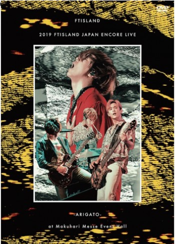 [Japanese Edition] 2019 FTISLAND JAPAN ENCORE LIVE - ARIGATO - at Makuhari Messe Event Hall DVD