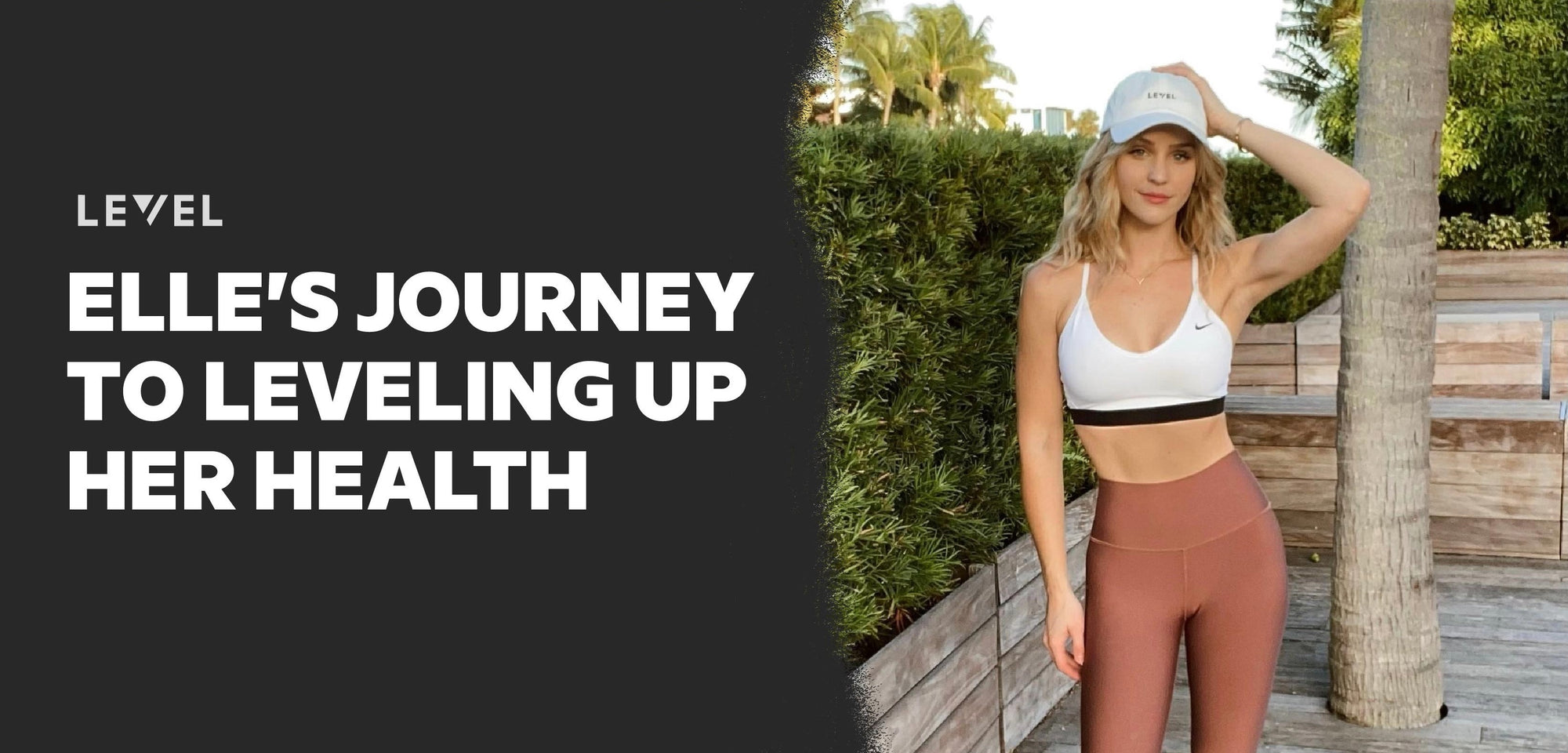 Elle's Journey to Leveling Up Her Health