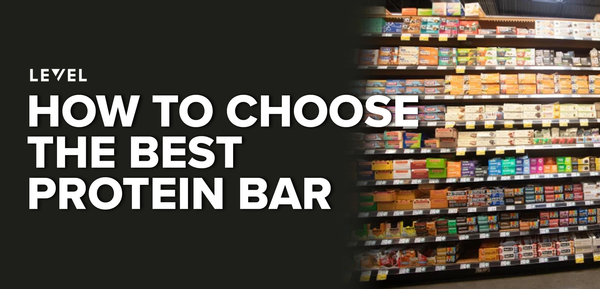 How to Choose The Best Protein Bar – 5 Easy Tips