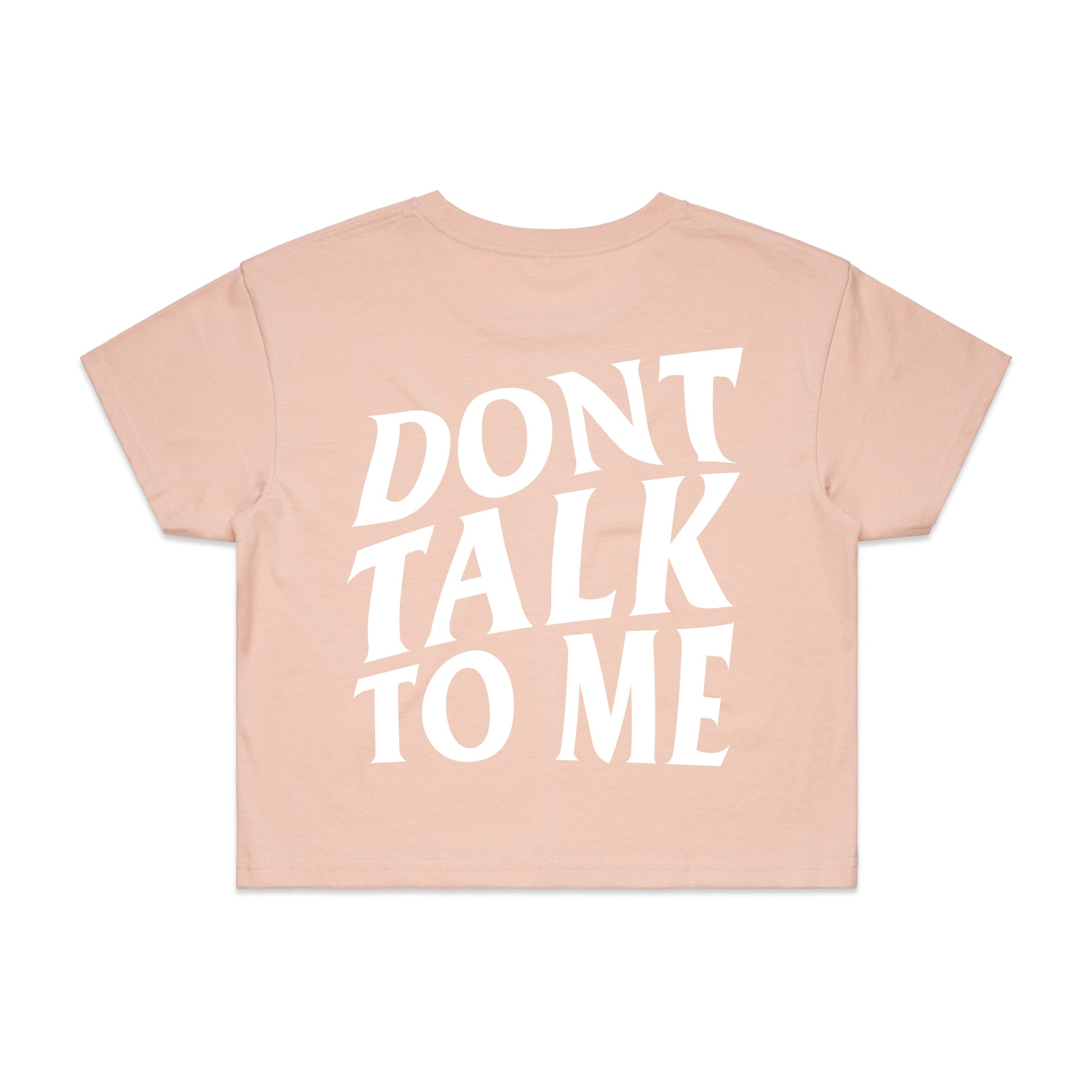 [WOMEN] Don't Talk To Me - Pale Pink Crop Tee