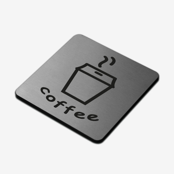 Coffee - Stainless Steel Sign Information signs square Bsign Information signs Bsign