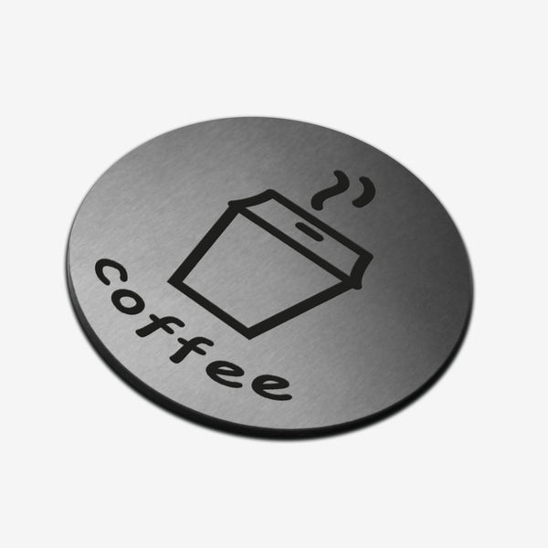 Coffee - Stainless Steel Sign Information signs circle Bsign Information signs Bsign