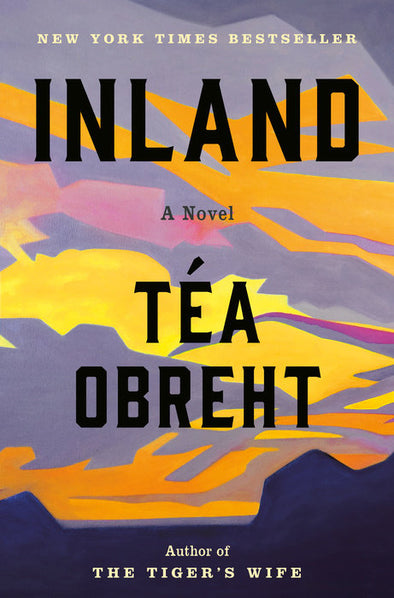 INLAND by TEA OBREHT (SIGNED)