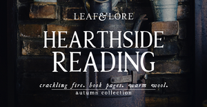 Hearthside Reading | Autumn Collection