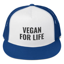 Load image into Gallery viewer, VEGAN FOR LIFE Trucker Cap