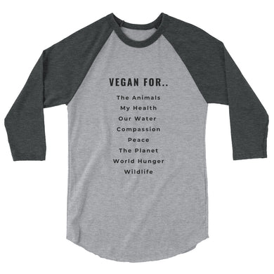 Vegan For.. | Unisex 3/4 sleeve raglan shirt