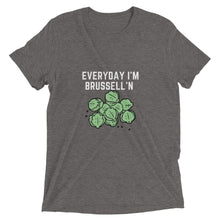 Load image into Gallery viewer, Everyday I'm Brussell'n | Unisex Short sleeve t-shirt