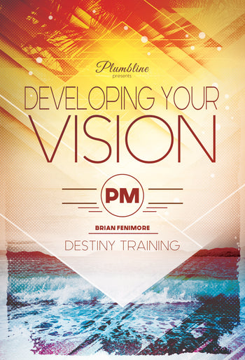 Developing Your Vision