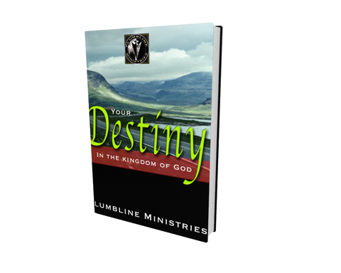 Your Destiny in the Kingdom of God