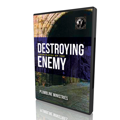 Destroying Your Gates of The Enemy