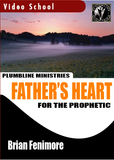 Father's Heart for the Prophetc
