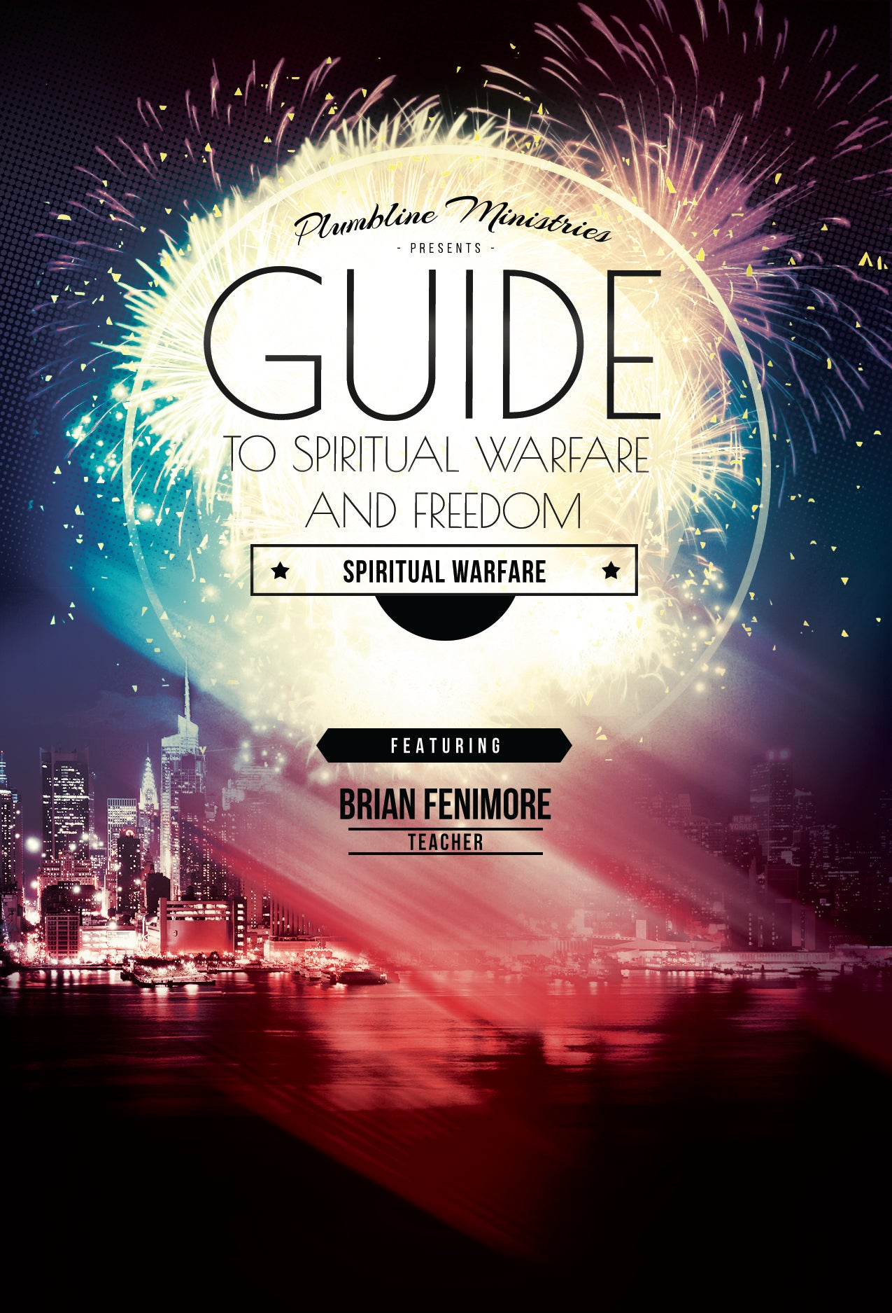 Guide to Spiritual Warfare and Freedom