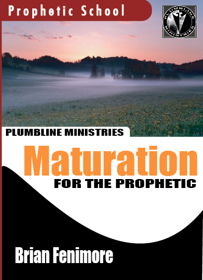 Maturation for the Prophetic