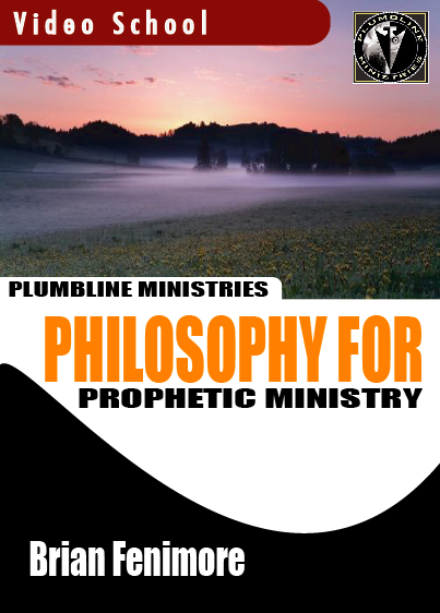Philosophy for Prophetic Ministry