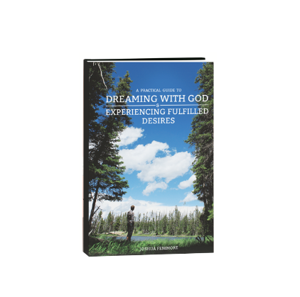 A Practical Guide to: Dreaming with God & Experiencing Fulfilled Desire  (Paperback Book)