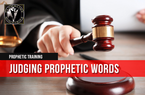 Judging Prophetic Words